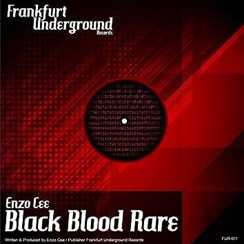 Black Blood Rare