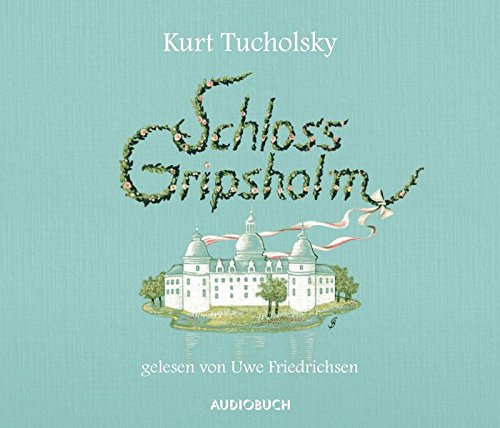 Schloss Gripsholm (ungekürzte Lesung auf 4 Audio-CDs)
