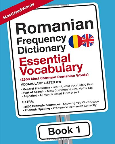 Romanian Frequency Dictionary - Essential Vocabulary: 2500 Most Common Romanian Words