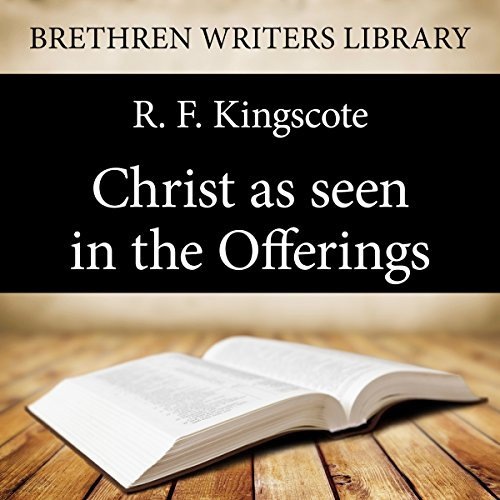 Christ as Seen in the Offerings cover art
