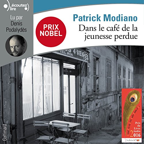 Dans le café de la jeunesse perdue                   By:                                                                                                                                 Patrick Modiano                               Narrated by:                                                                                                                                 Denis Podalydès                      Length: 3 hrs and 3 mins     20 ratings     Overall 4.2