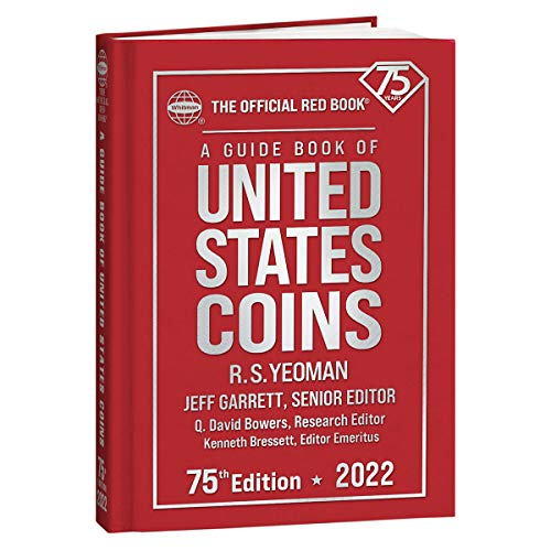 Compare Textbook Prices for A Guide Book of United States Coins 2022 75 Edition ISBN 9780794848910 by Garrett,Jeff,Bowers,Q. David,Bressett,Kenneth