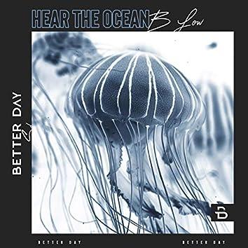 Hear the Ocean