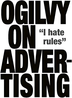 Ogilvy, D: Ogilvy on Advertising
