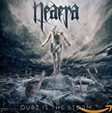 Songtexte von Neaera - Ours Is the Storm