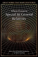 Special and General Relativity (Great Works that Shape our World)