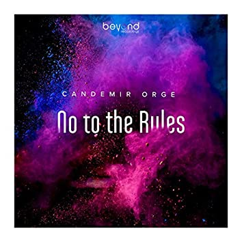 No to the Rules