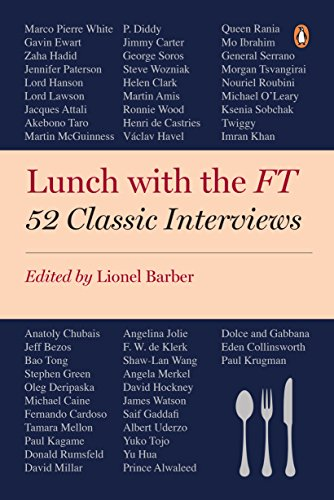 Lunch with the FT: 52 Classic Interviews (English Edition)