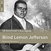 Rough Guide To Blind Lemon Jefferson (2xCD) by Blind Lemon Jefferson (2013-08-27)