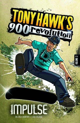 Impulse: Volume Two (Tony Hawk's 900 Revolution, Band 2)