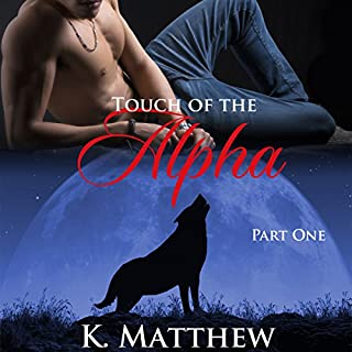 Touch of the Alpha (Touch of the Alpha Series Book 1) cover art