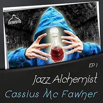 Jazz Alchemist: Cassius Mc Fawner, Ep1