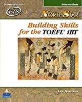 NorthStar Building Skills for the TOEFL iBT: Intermediate Student Book