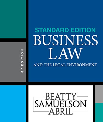 Compare Textbook Prices for Business Law and the Legal Environment, Standard Edition 8 Edition ISBN 9781337404532 by Beatty, Jeffrey F.,Samuelson, Susan S.,Abril, Patricia