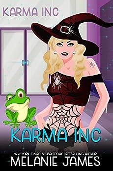 Karma Inc (Karma Inc Files Book 1) by [Melanie James]