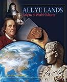 All Ye Lands: Origins of World Cultures
