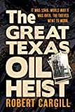 The Great Texas Oil Heist