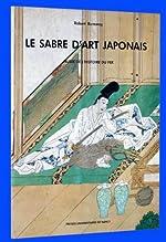 Le Sabre d'art japonais - [exposition, Jarville-la-Malgrange, 1989], Musée de l'histoire du fer, de Robert Burawoy