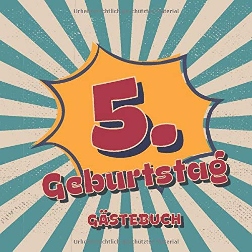 5. Geburtstag Gästebuch: Retro Style Geburtstags Party Gäste Buch für Familie und Freunde um...