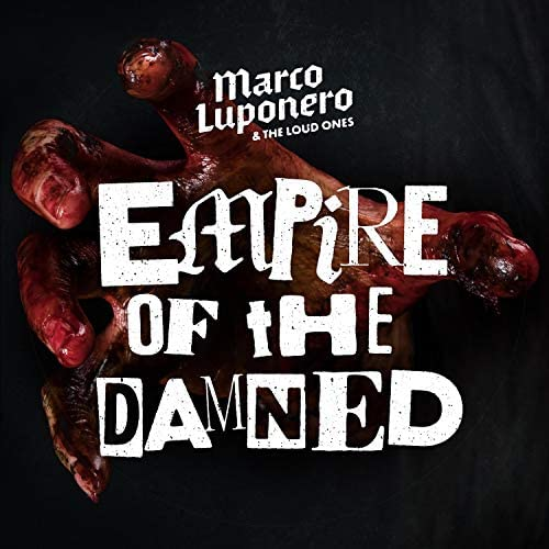 Marco Luponero & The Loud Ones