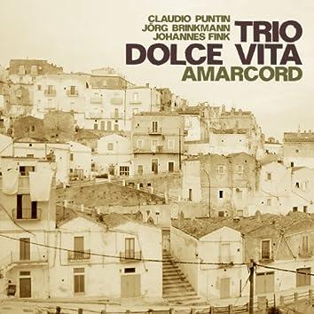 Trio Dolce Vita: Amarcord