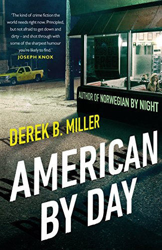 American By Day: A whip-smart thriller cracking open modern America (English Edition)