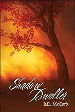 Shadow Dweller