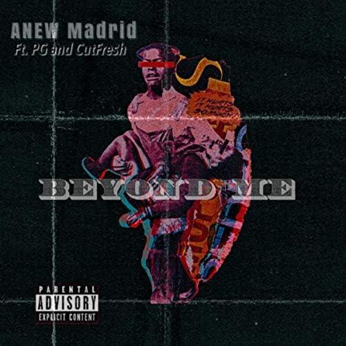 Anew Madrid feat. PG & Cutfresh