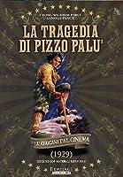 La Tragedia Di Pizzo Palu' [Italian Edition]