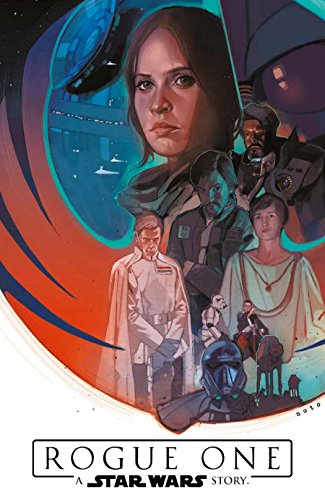 Star Wars Comics: Rogue One - A Star Wars Story: Der offizielle Comic zum Kinofilm