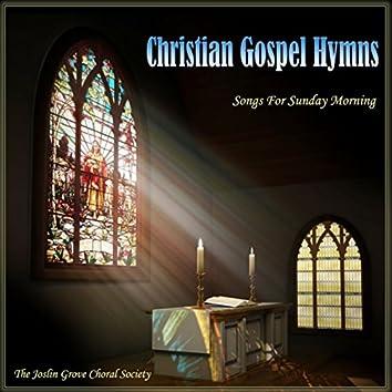 Christian Gospel Hymns: Songs for Sunday Morning