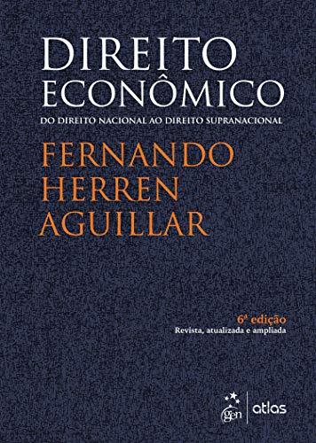 Direito Econômico - do Direito Nacional ao Direito Supranacional