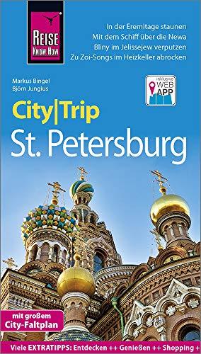 Reise Know-How CityTrip St. Petersburg: Reiseführer mit Stadtplan und kostenloser Web-App