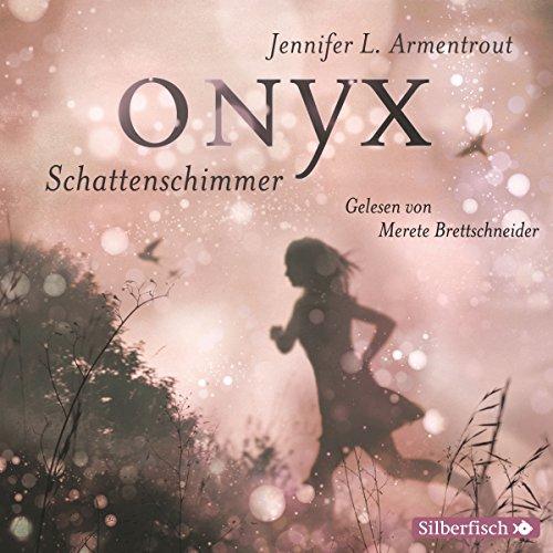 Onyx. Schattenschimmer (Obsidian 2) Titelbild
