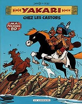 Mass Market Paperback YAKARI CHEZ LES CASTORS T3 - PETIT FORMAT (YAKARI - PETIT FORMAT, 3) (French Edition) [French] Book