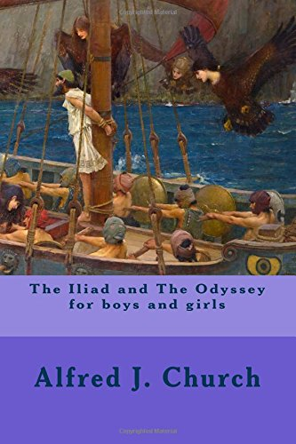 the Iliad and The Odyssey for boys and girls