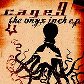 The Onyx Inch - Ep