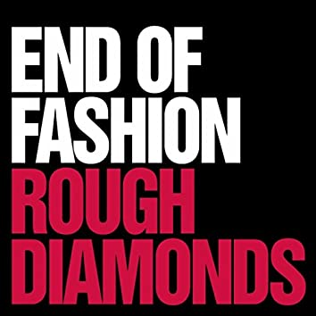 Rough Diamonds / Anything Goes