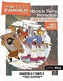 El Proyecto Evangelio Para Niños Semestre 2 - Actividades Niños Mayores, Parte 3, 3: Hacia La Tierra Prometida (Gospel Project (Tgp))