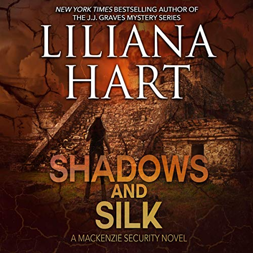 Shadows and Silk     A MacKenzie Family Novel, Volume 11              By:                                                                                                                                 Liliana Hart                               Narrated by:                                                                                                                                 Carly Robins                      Length: 6 hrs and 50 mins     8 ratings     Overall 4.8