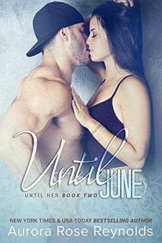 Until June (Until Him/Her Book 3) (English Edition)
