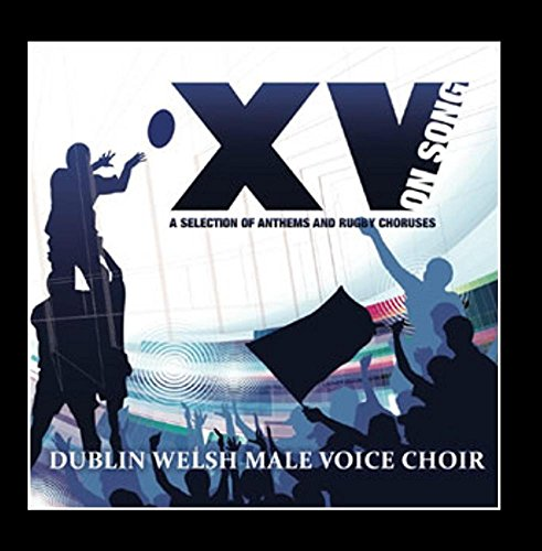 XV On Song: A Selection of Anthems and Rugby Choruses