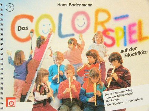 DAS COLORSPIEL 2 - arrangiert für Sopranblockflöte [Noten / Sheetmusic] Komponist: BODENMANN HANS