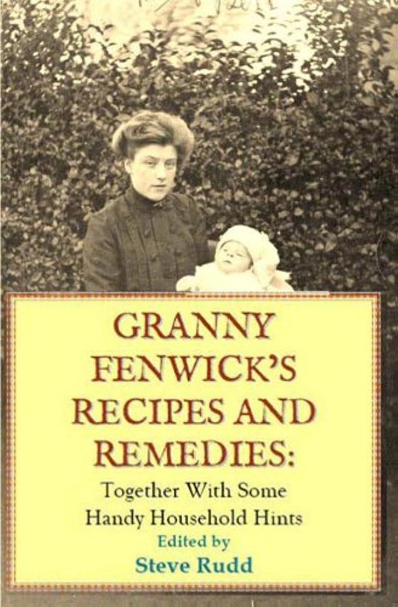 チャート移行する漏れGranny Fenwicks Recipes and Remedies (English Edition)