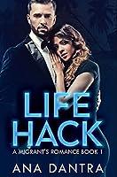 Life Hack: Premium Hardcover Edition