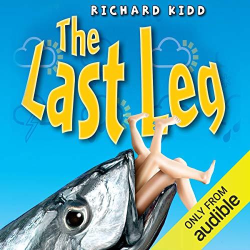 The Last Leg Audiobook By Richard Kidd cover art
