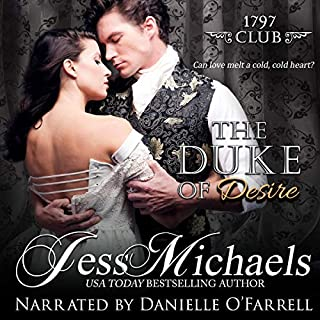 The Duke of Desire                   By:                                                                                                                                 Jess Michaels                               Narrated by:                                                                                                                                 Danielle O'Farrell                      Length: 9 hrs and 24 mins     Not rated yet     Overall 0.0