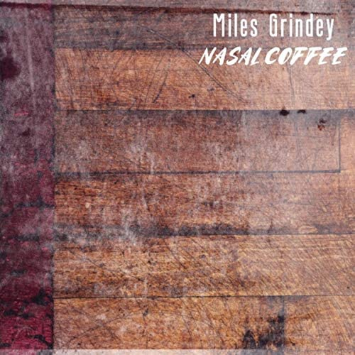 Miles Grindey feat. Liam Wakefield, Cam Lynn, David Martin, Reg Kent & Tim T