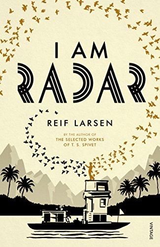 I Am Radar: Reif Larsen