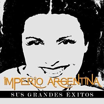 Imperio Argentina - Sus Grandes Éxitos